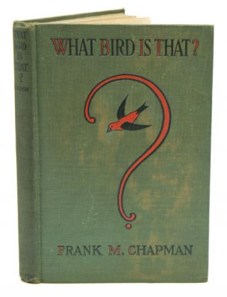 What bird is that? A pocket museum of the land birds of the eastern United States arranged according to season. Frank M. Chapman.