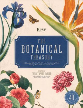 The botanical treasury: celebrating 40 of the world's most fascinating plants through historical art and manuscripts.