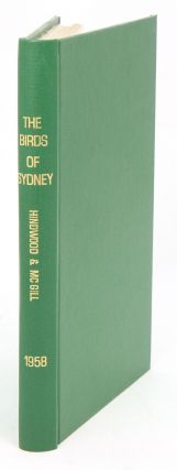 The birds of Sydney (County of Cumberland), New South Wales. K. A. Hindwood, A. R. McGill.