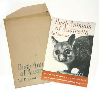 Bush animals of Australia. Axel Poignant