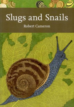 Slugs and snails. Robert Cameron