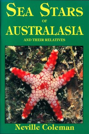 Sea stars of Australasia and their relatives. Neville Coleman