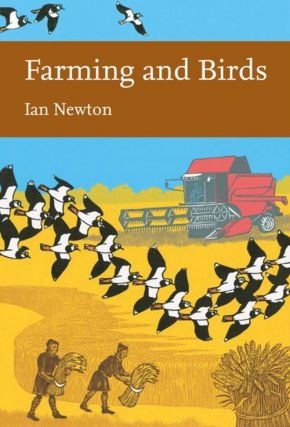 Farming and birds. Ian Newton.