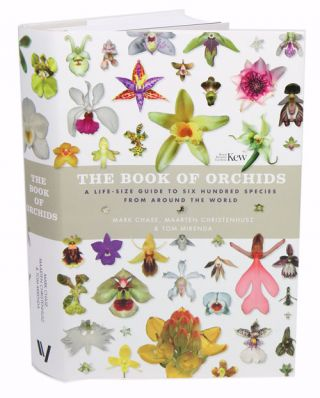 The book of orchids: a life-size guide to six hundred species from around the world. Maarten...