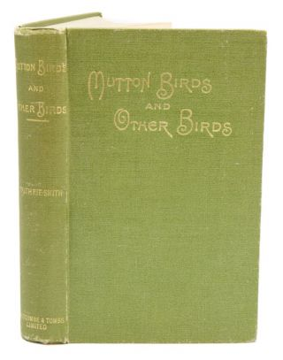 Mutton birds and other birds. H. Guthrie-Smith