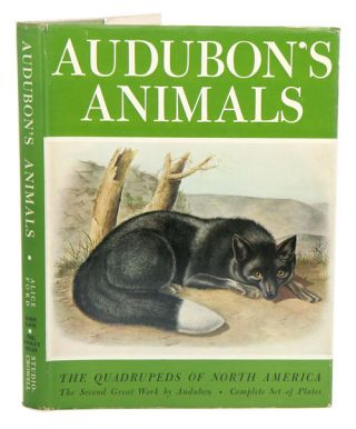 Audubon's mammals: the quadrupeds of North America. Alice Ford.