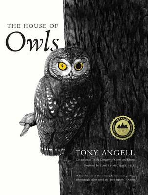 The house of owls. Tony Angell