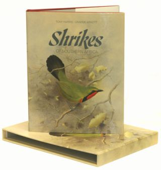 Shrikes of southern Africa: true shrikes, helmet-shrikes and bush shrikes, including the batises...