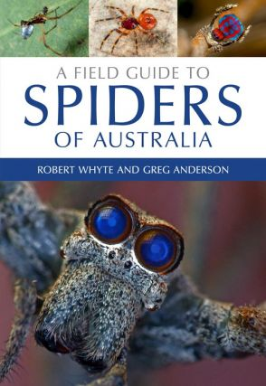 A field guide to spiders of Australia. Robert Whyte, Greg Anderson.