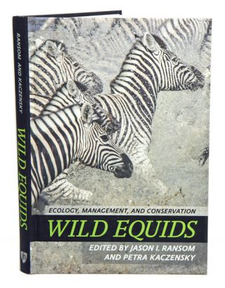 Wild equids: ecology, management and conservation