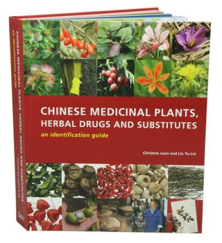 Chinese medicinal plants, herbal drugs and substitutes: an identification guide. Christine Leon, Lin Yu-Lin.