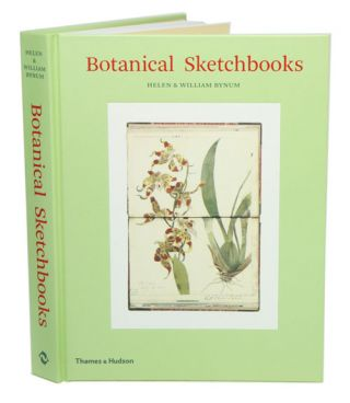 Botanical sketchbooks. Helen Bynum, William F. Bynum