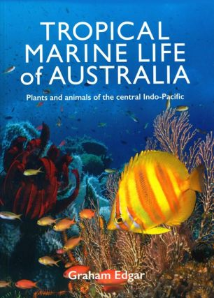 Tropical marine wildlife of Australia. Graham Edgar