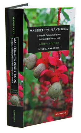 Mabberley's plant-book: a portable dictionary of plants, their classification and uses. David J....