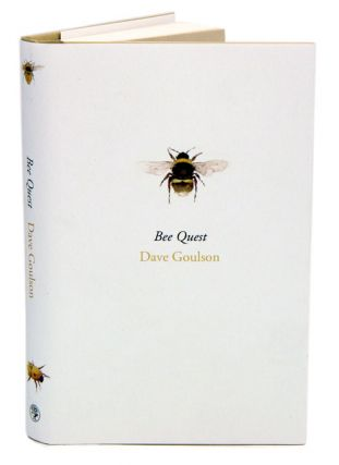Bee quest. Dave Goulson