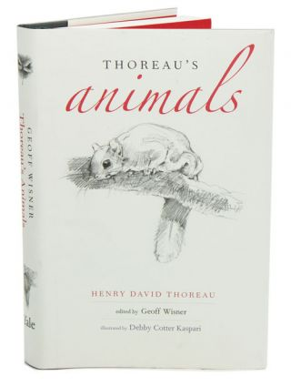 Thoreau's animals. Henry David Thoreau, Geoff Wisner, Debby Cotter Kaspari