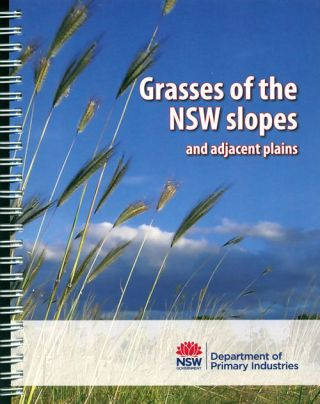 Grasses of the NSW slopes and adjacent plains. Harry Rose