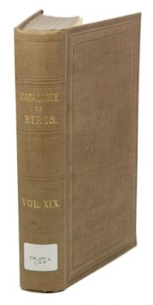 Catalogue of the Picariea in the Collection of the British Museum. Scansores and Coccyges,...