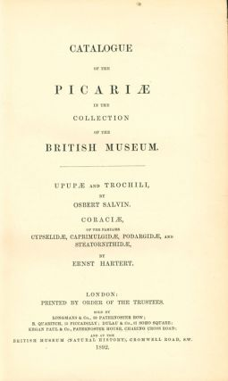 Catalogue of the Picariae in the Collection of the British Museum. Uppae and Trochili ... [and] Coraciae ...