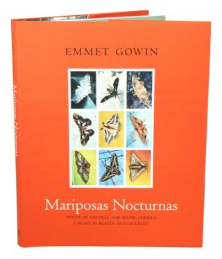 Mariposas Nocturnas: moths of Central and South America, a study in beauty and diversity. Emmet...