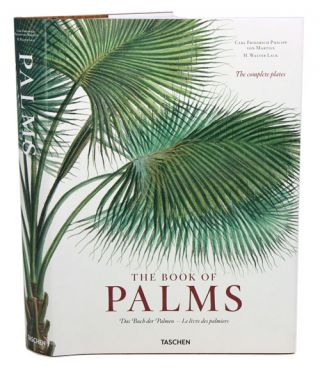Martius: the book of palms. H. Walter Lack.