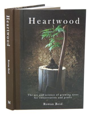 Heartwood: the art and science of growing trees for conservation and profit.
