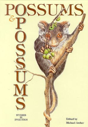 Possums and opossums: studies in evolution