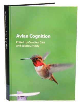 Avian cognition. Carel ten Cate, Susan D. Healy