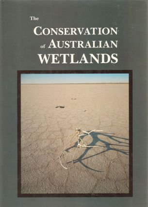 The conservation of Australian wetlands. A. J. McComb, P. S. Lake