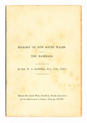 Zoology of New South Wales: the mammals. W. A. Haswell