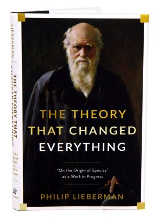 "The theory that changed everything: ""On the origin of species"" as a work in progress."