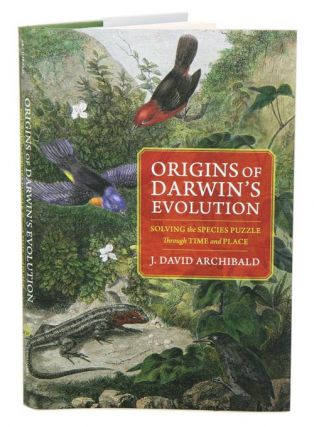 Origins of Darwin's evolution: solving the species puzzle through time and place. J. David Archibald