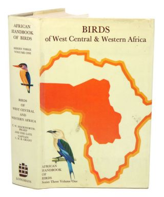 Birds of west central and western Africa [volume one only]. C. W. Mackworth-Praed, C. H. B. Grant