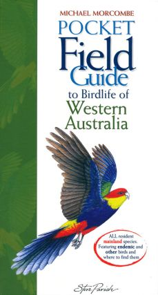 Pocket field guide to birdlife of Western Australia. Michael Morcombe