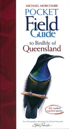 Pocket field guide to birdlife of Queensland. Michael Morcombe