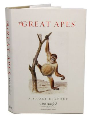 Great apes: a short history. Chris Herzfeld, Kevin Frey, Jane Goodall