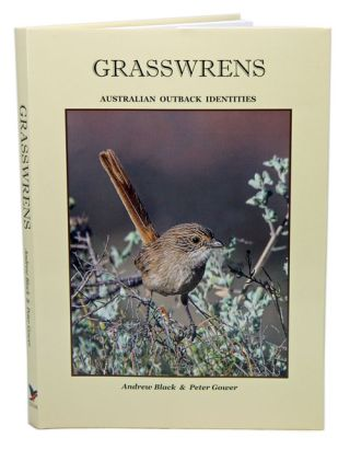 Grasswrens. Andrew Black, Peter Gower