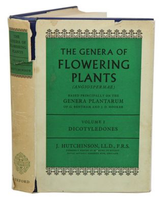 The Genera of Flowering Plants (Angiospermae); based principally on the Genera Plantarum of G....