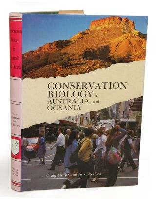 Conservation biology in Australia and Oceania. Craig Moritz, Jiro Kikkawa.