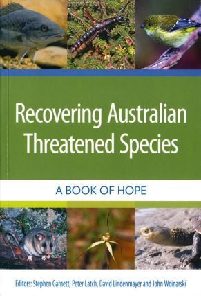 Recovering Australian threatened species: a book of hope. Stephen Garnett
