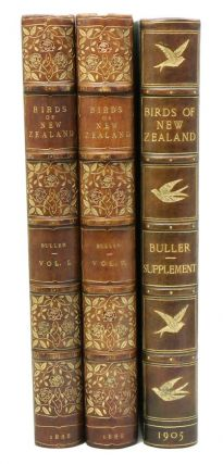 A history of the birds of New Zealand [and] Supplement to the birds of New Zealand. Walter Lawry Buller.