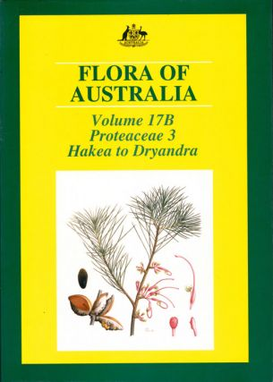 Flora of Australia, volume 17B. Proteaceae: Hakea to Dryandra [part three