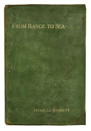 From range to sea: a bird lover's ways. Charles Barrett.