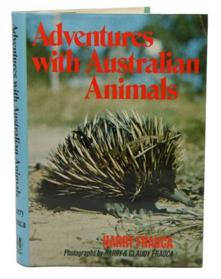 Adventures with Australian animals. Harry Frauca
