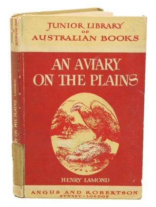 An aviary on the plains. Henry G. Lamond