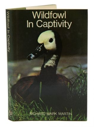 Wildfowl in captivity. Richard Mark Martin