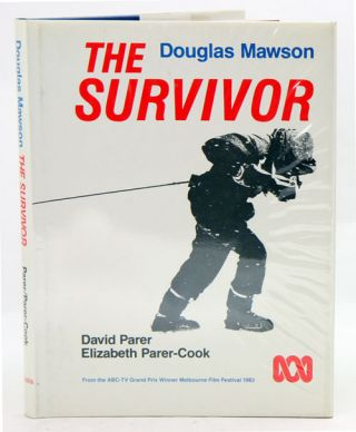 Douglas Mawson: the survivor