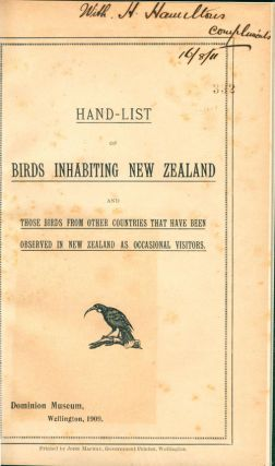 Hand-list of birds inhabiting New Zealand, and those birds from other countries that have been observed in New Zealand as occasional visitors.