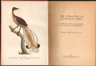 The literature of Australian birds: a history and bibliography of Australian ornithology.