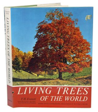Living trees of the world. Thomas H. Everett